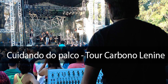 "Cuidando do Palco (Turnê "" Carbono "" Lenine) 7"