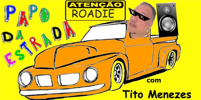 Papo com Roadie #1 | Papo da estrada #1 - Vídeo 1