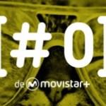 Movistar+ habla de #0, su nuevo canal original