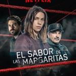 'El sabor de las margaritas', en el Top 10 de las series de habla no inglesa más vistas en Reino Unido a través de Netflix