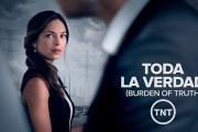'Toda la verdad' – estreno 20 de junio en TNT