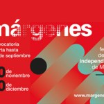 Hasta el 2 de septiembre está abierta la inscripción de obras para el noveno Festival Márgenes