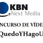 KBN Next Media lanza el concurso de cortos #YoMeQuedoYHagoUnVideo