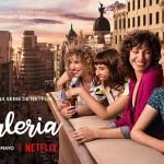 'Valeria' se estrena en todo el mundo a través de Netflix el 8 de mayo
