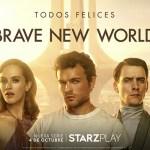 'Brave New World' – estreno 4 de octubre en Starzplay