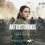 'Antidisturbios' – estreno 16 de octubre en Movistar+