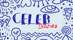 Celeb Diaries