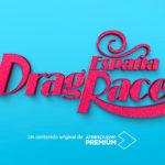 Abierto el casting para participar en 'Drag Race España' de ATRESplayer Premium