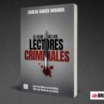 Brutal Media adaptará al cine el libro 'El club de los lectores criminales', de Carlos García Miranda, que se encarga del guión