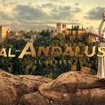 'Al-Ándalus, El Legado' – estreno 19 de abril en Canal HISTORIA