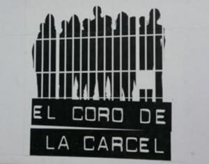 El coro de la carcel