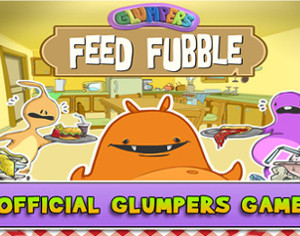 Glumpers Feed Fubble