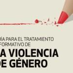 Ya disponible la Guía para el Tratamiento Informativo de la Violencia de Género
