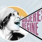 """""""Mujeres de Cine"""" conmemorará el día Internacional de la mujer con 25 proyecciones"""