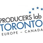 Producers Lab Toronto celebra su cuarta edición para promover coproducciones entre Europa y Canadá