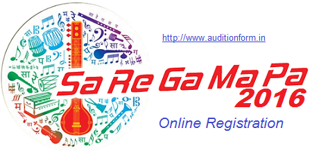 Sa Re Ga Ma Pa 2016 Online Registration and Audition Details