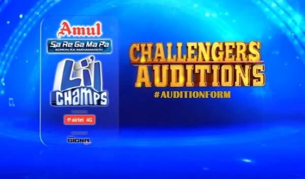 Sa Re Ga Ma Pa Li'L Champs Challengers Auditions & Online Registration