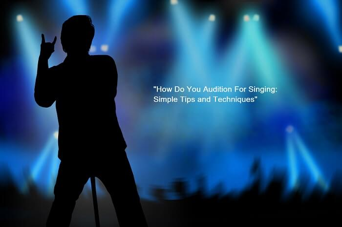 Singing AuditionSimple tips