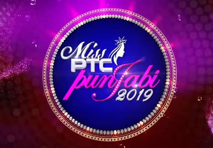 Miss PTC Punjabi 2019 Auditions Date, Venue and Registration Form
