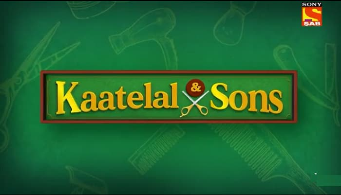 Kaatelal And Sons Start Date, Story, Cast, Promo, SAB TV Schedule 2020