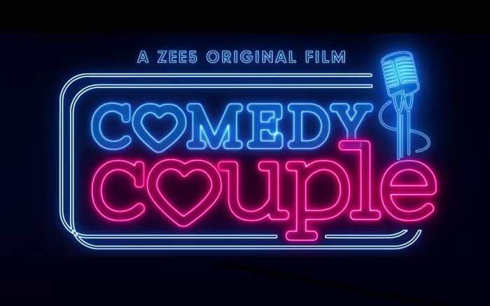 Zee5 Comedy Couple Release Date, Cast, Promo, Where to watch Free?