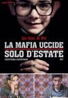 La mafia uccide solo d'estate - Poster