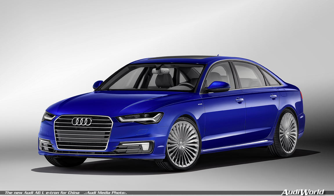 the new audi a6 l e tron for china audiworld. Black Bedroom Furniture Sets. Home Design Ideas