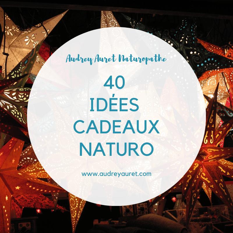 40 idées cadeaux naturo