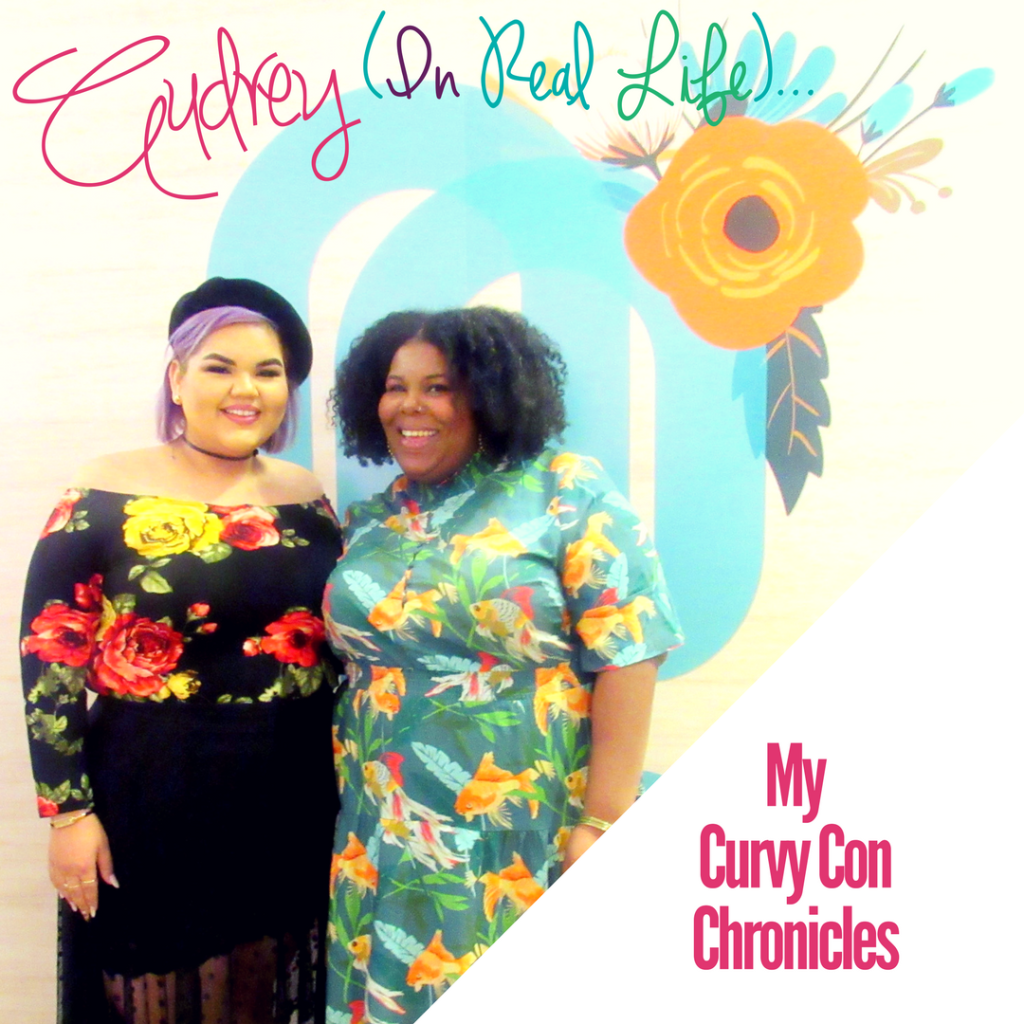 Audrey, IRL (In Real Life): My Curvy Con Chronicles