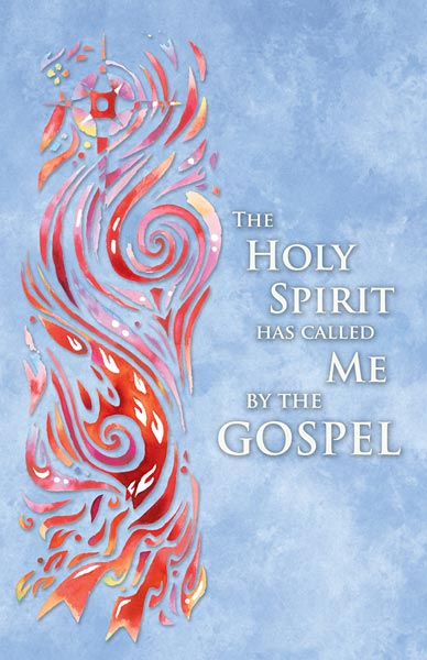 The Holy Spirit Has Called Me By The Gospel Confirmation