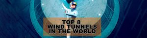 Top 8 Wind Tunnels and Indoor Skydiving in the World
