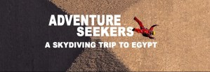 Adventure Seekers - A Skydiving Trip to Egypt