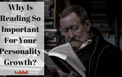 Why Is Reading So Important For Your Personality Growth?