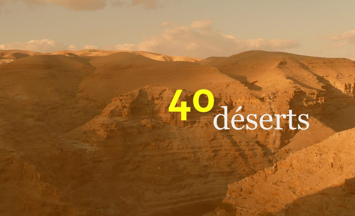 Carême 40 déserts
