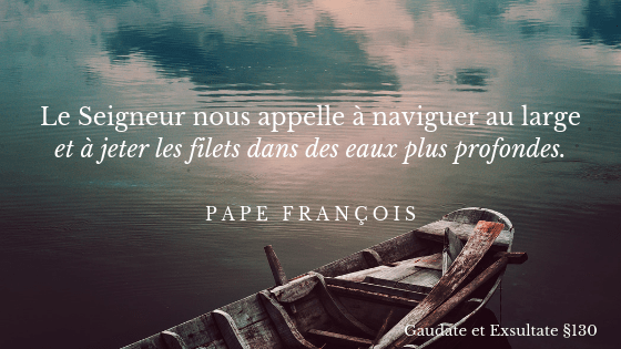 Au large, pape François, GE 130
