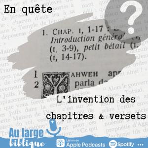 Enquête (podcast) L'invention des chapitres et versets
