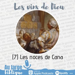 Les vins de Dieu (podcast) Les noces de Cana
