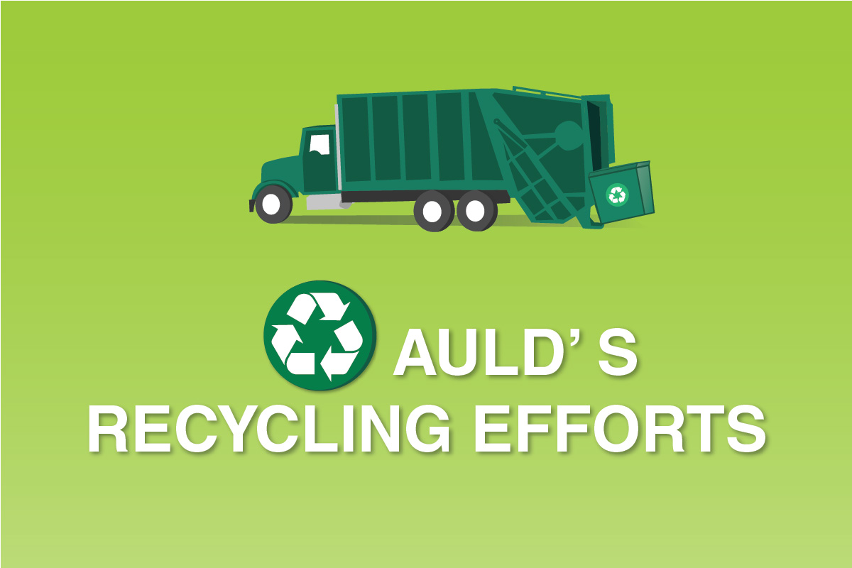 Auld's Recycling Efforts
