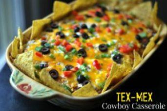 Tex Mex Cowboy Casserole | Aunt Bee's Recipes