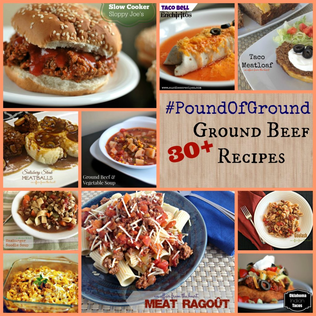 #PoundOfGround 30+ Ground Beef Recipes   Aunt Bee's Recipes