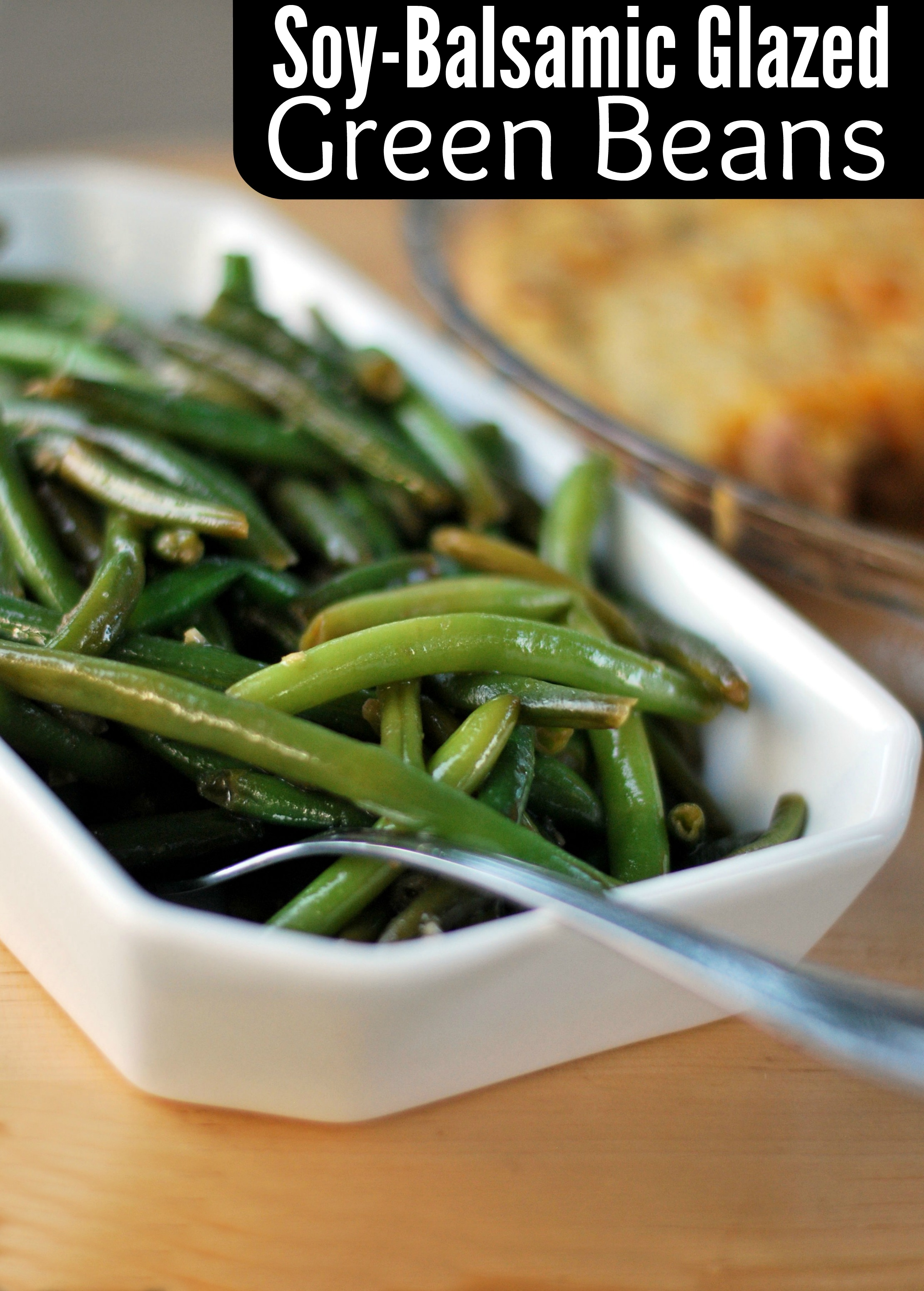 Soy Balsamic Glazed Green Beans Aunt Bee S Recipes