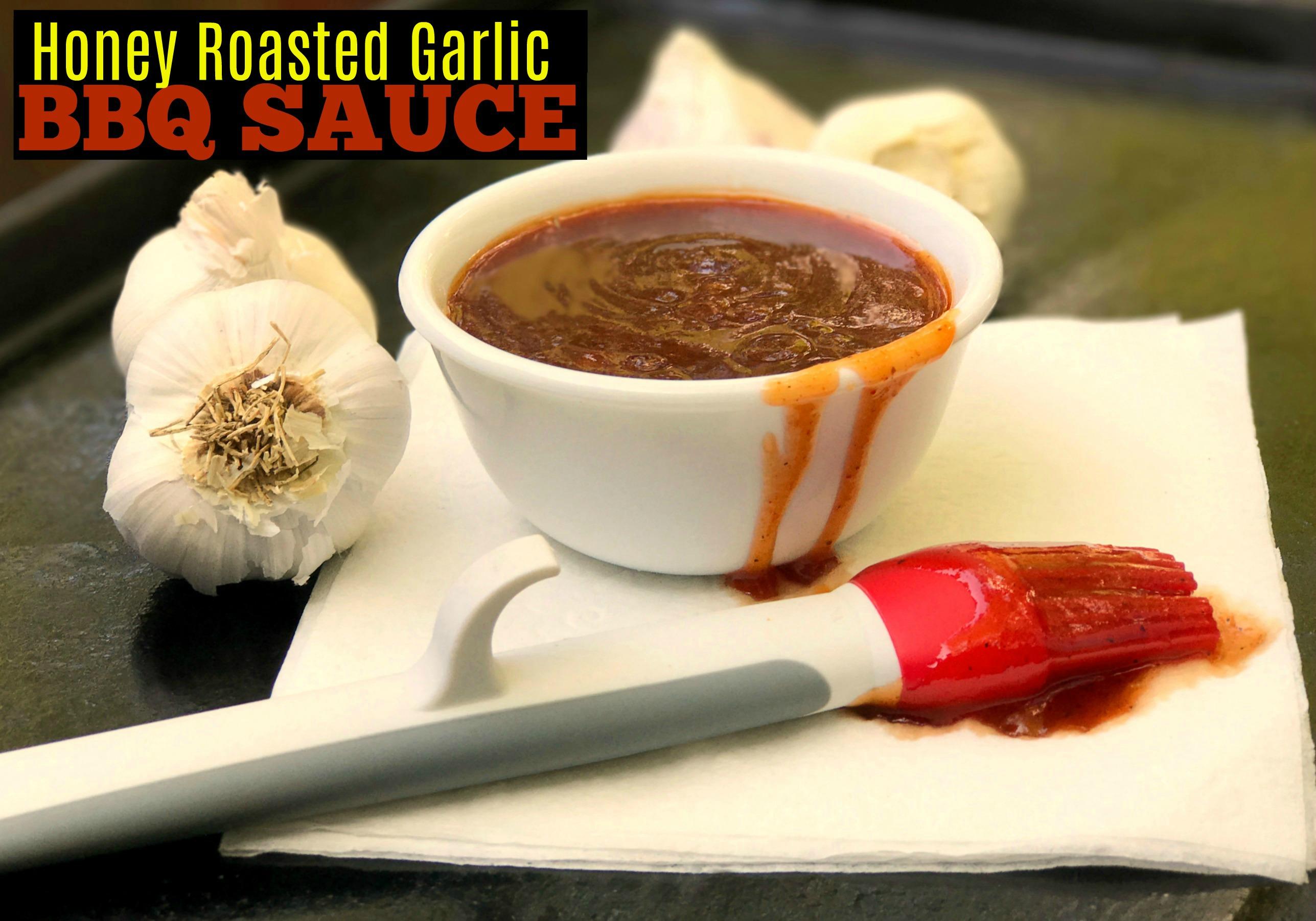 Honey Roasted Garlic BBQ Sauce