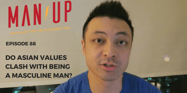 Do Asian Values Clash With Being A Masculine Man?