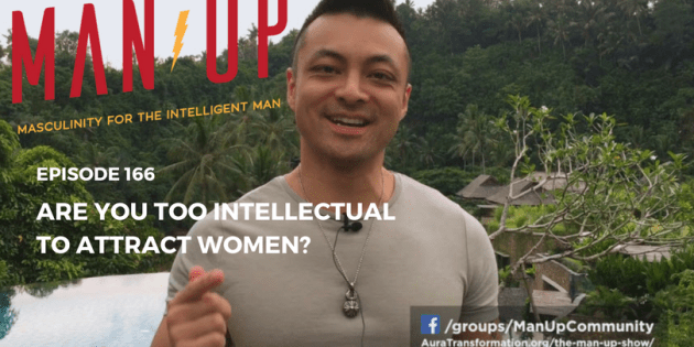Are You Too Intellectual To Attract Women?
