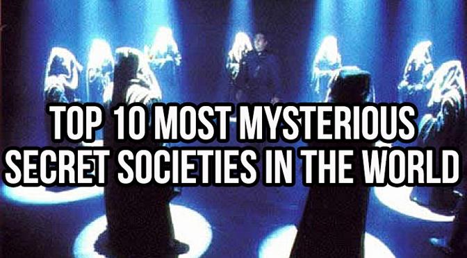 Top 10 Most Mysterious Secret Societies