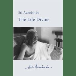 Life Divine free ebook by Sri Aurobindo (pdf, epub, kindle)