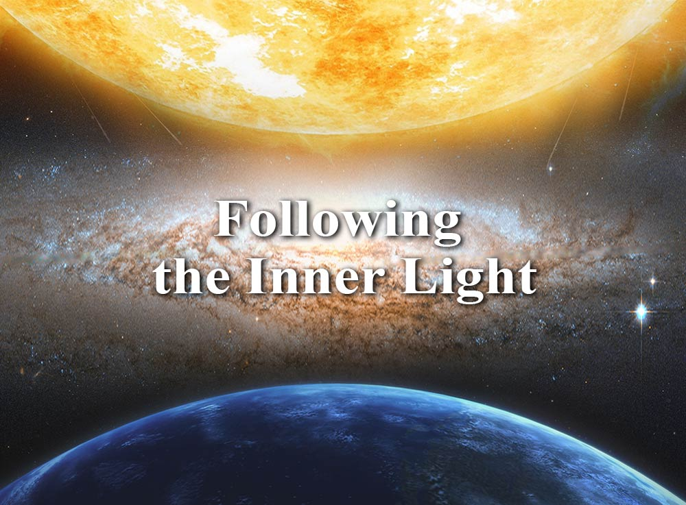 Following the Inner Light