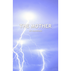 The Mother with letters on the Mother by Sri Aurobindo