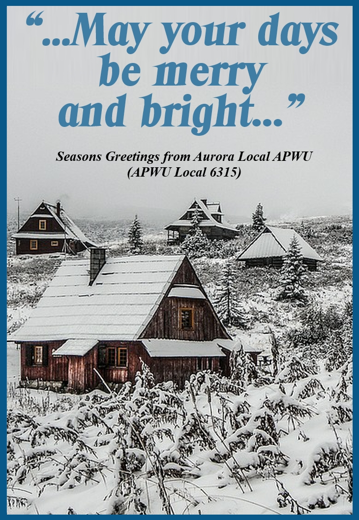 May Your Days be Merry and Bright... - Seasons' Greetings from Aurora Local APWU / APWU Local 6315