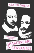 Curious Lives of Shakespeare and Cervantes